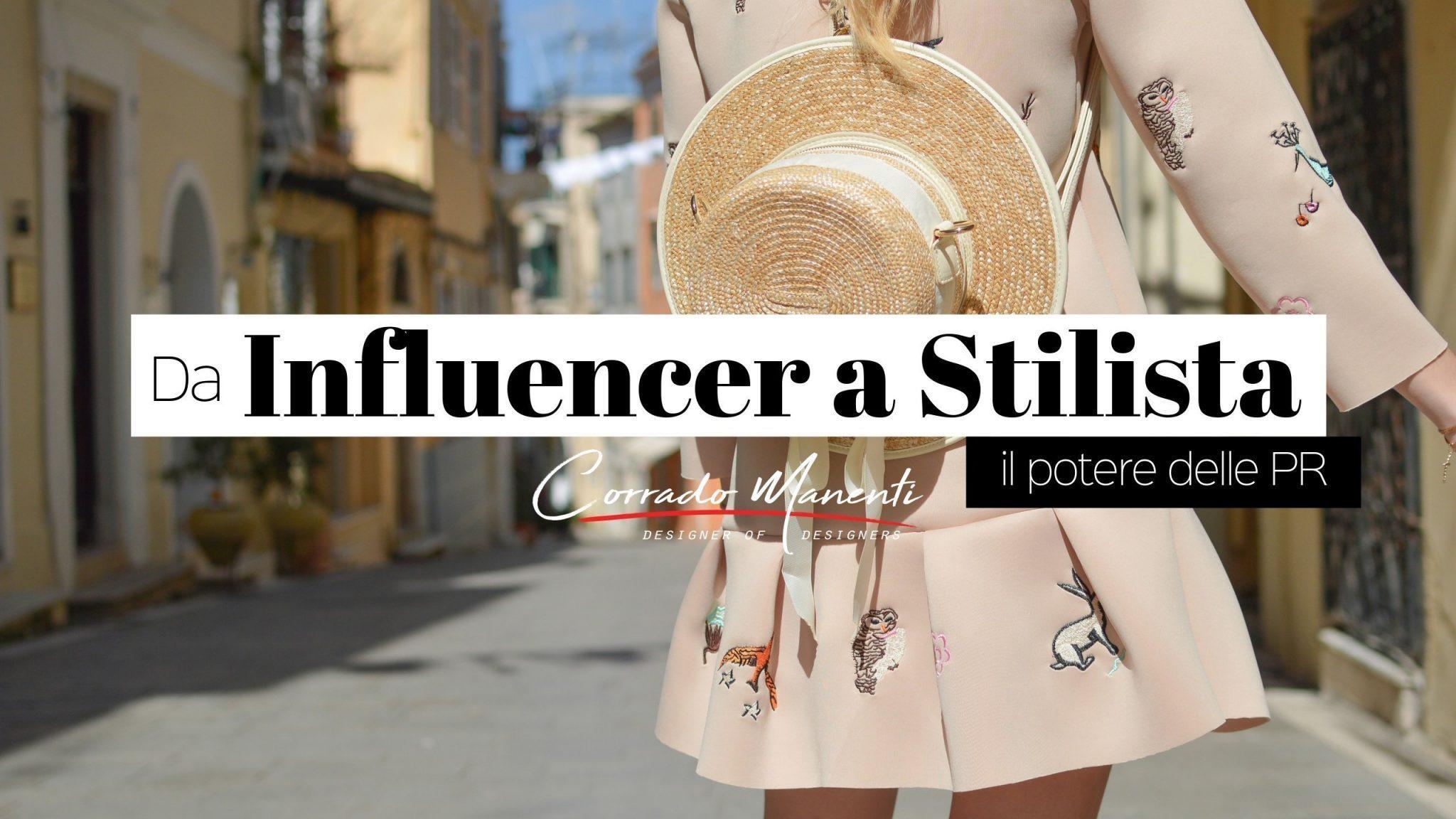 Da Influencer a Stilista?