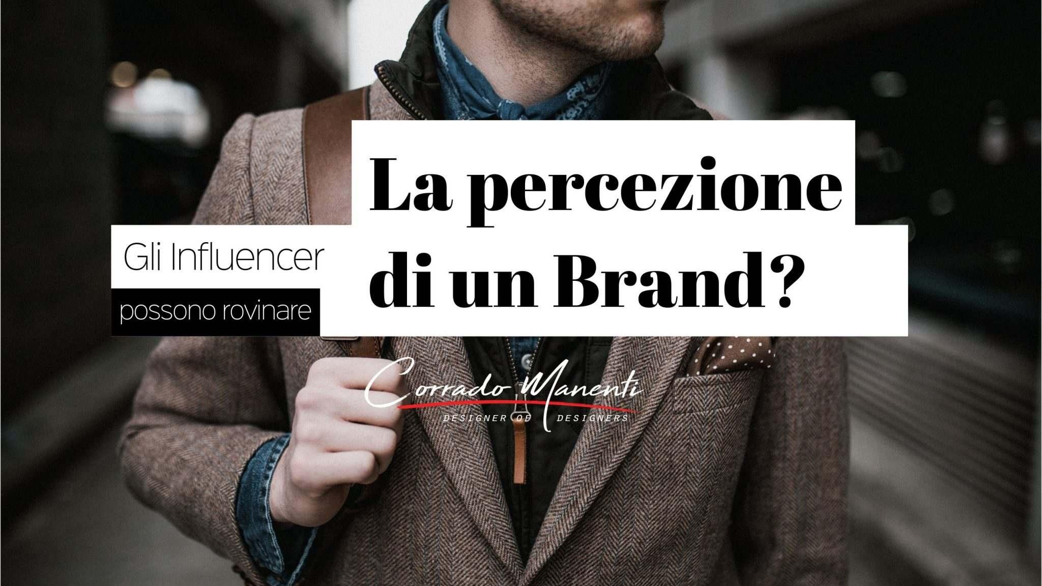L'uso di influencer può influenzare negativamente la percezione del brand?