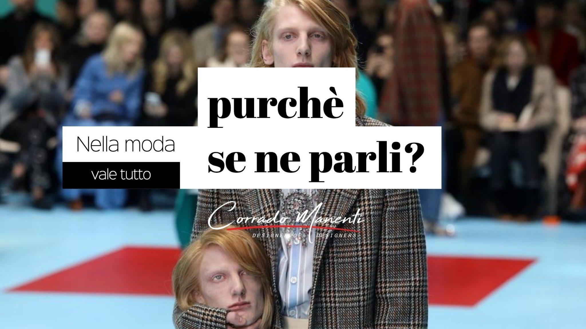 Armani VS Gucci: Nella moda vale tutto purché se ne parli?