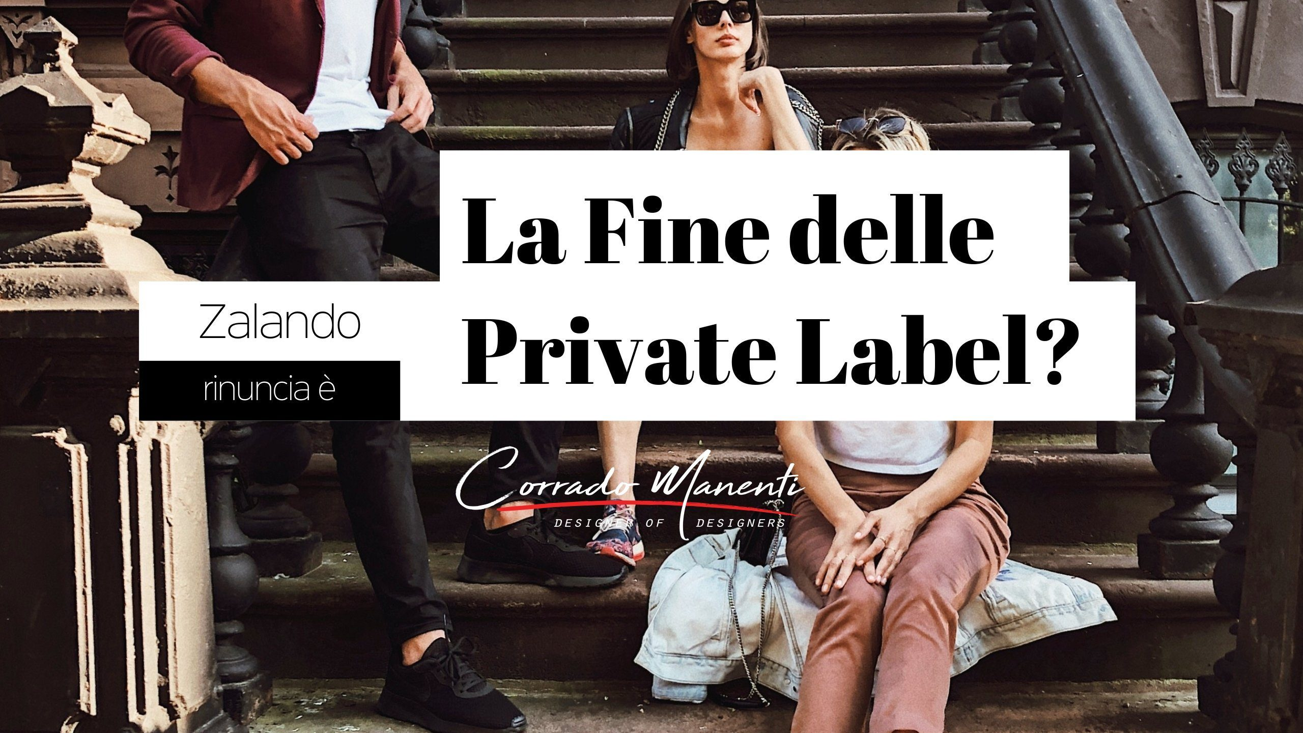 Corrado Manenti articolo Zalando private Label